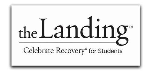 the Landing - Celebrate Recovery for Students